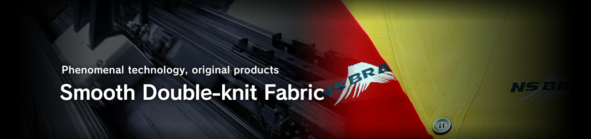 Phenomenal technology, original products Smooth Double-knit Fabric